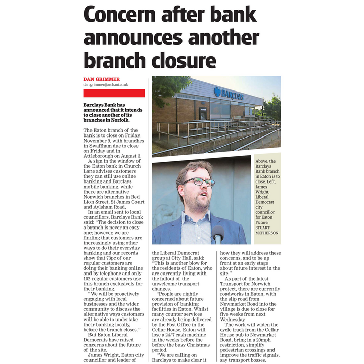 Barclays Eaton closure cutting (https://www.edp24.co.uk/news/barclays-bank-announces-eaton-branch-is-to-close-1-5617582)